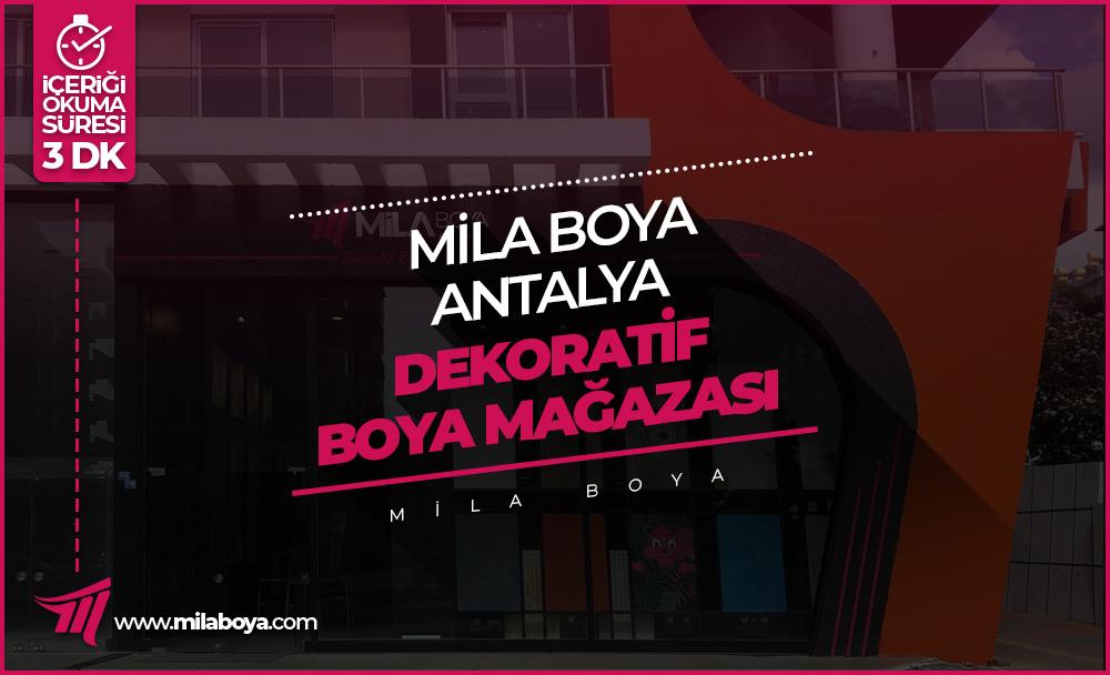Mila Boya Antalya Dekoratif Boya Mağazası