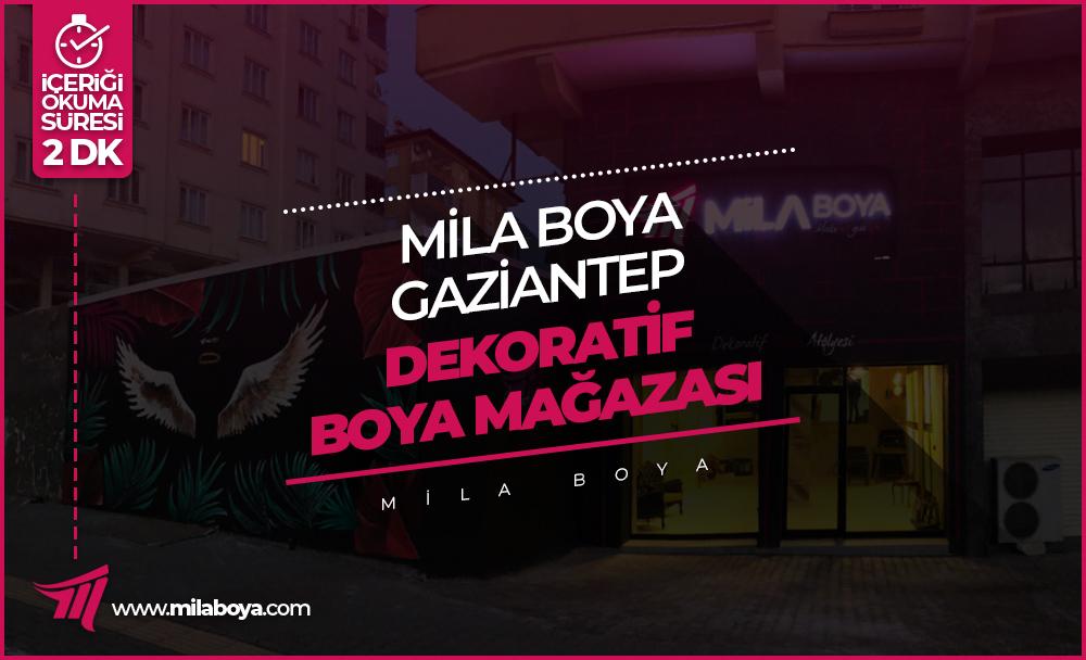 Mila Boya Gaziantep Dekoratif Boya Mağazası