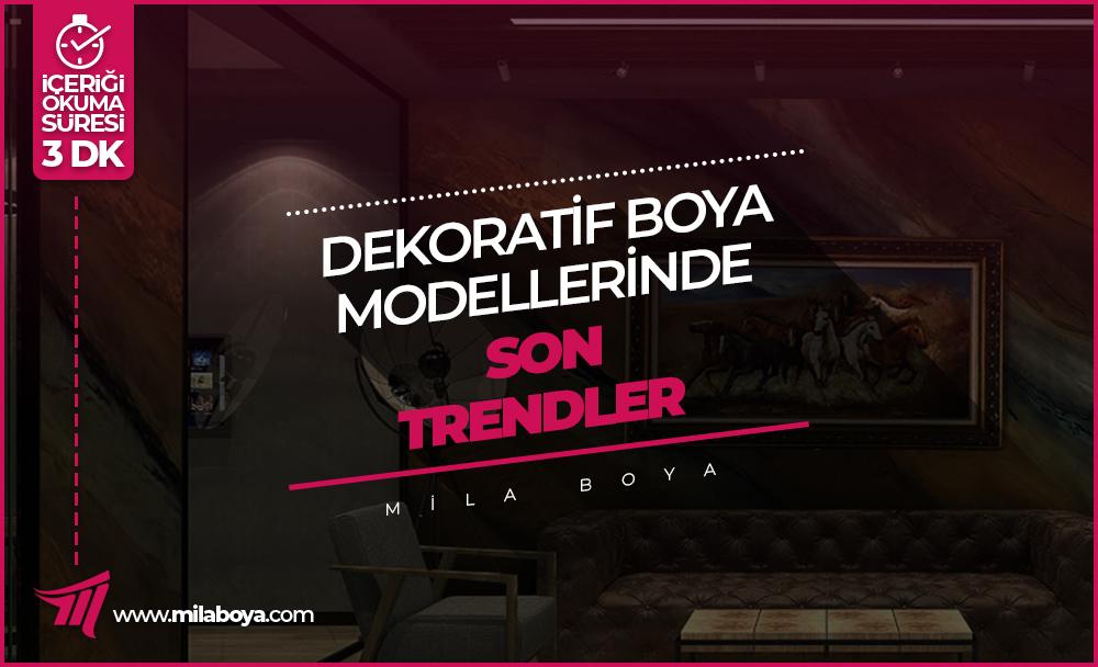 Dekoratif Boya Modellerinde Son Trendler