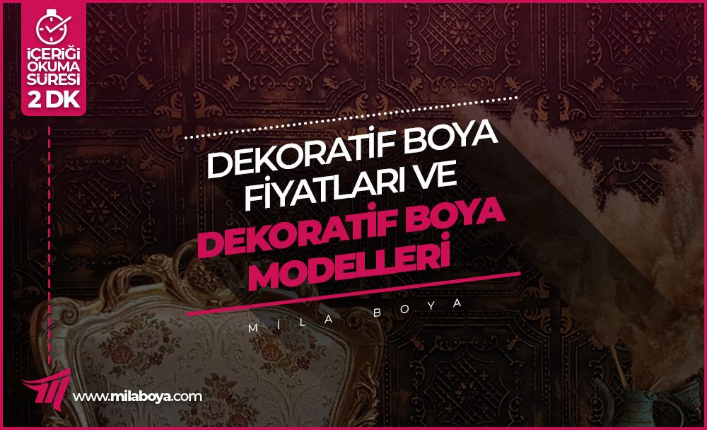 Dekoratif Boya Fiyatları ve Dekoratif Boya Modelleri